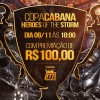 Copa Cabana Heroes of the Storm domingo 08/11